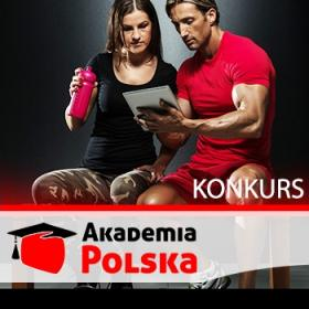 "Konkurs:  ""Zostań Trenerem Personalnym - Akademia Polska"" - Regulamin"